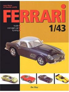 Ferrari 1/43 - Jean-Marie Lastu / Edition DU MAY-9782841020829