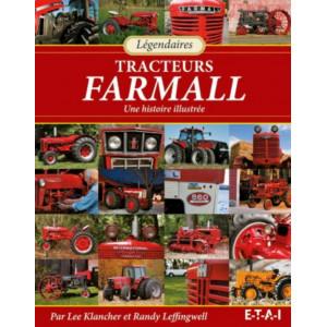 Légendaires tracteurs Farmall : Une histoire illustrée / Lee Klancher / edition ETAI-9782726889978