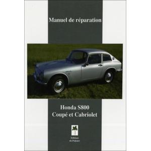 Honda S800 Coupé et Cabriolet / Manuel de réparation / Editions du Palmier-9782360590827