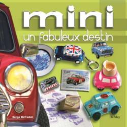 MINI UN FABULEUX DESTIN / SERGE DEFRADAT / EDITIONS ETAI Librairie Automobile SPE 9782841021215