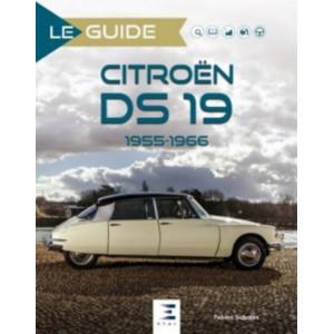 Le guide de La Citroën DS 19, 1955-1966 / Fabien Sabatès / Edition ETAI-9791028303792