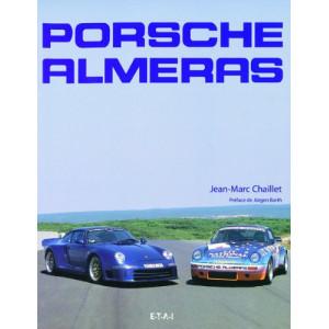 Porsche Alméras / Jean-Marc Chaillet / Edition ETAI-9782726886182