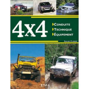 4x4 : Conduite, technique, équipement / Romain Florent / Edition ETAI-9782726893685
