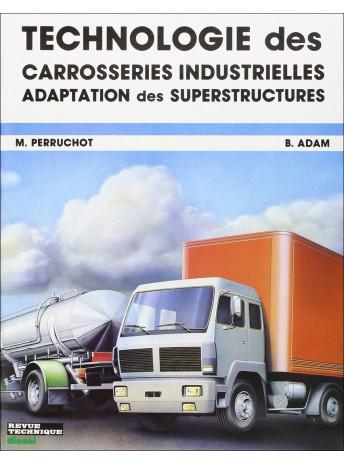 Technologie des carrosseries industrielles / M. Perruchot / Edition ETAI-9782726880425