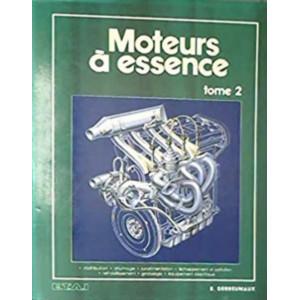Les moteurs à essence, tome 2 / B. Derreumaux / Edition ETAI-9789470030878