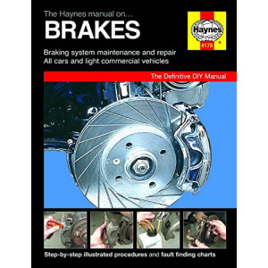 Haynes Brake Manual / Braking system maintenance and repair / All cars and light commercial vehicles-9780857335883
