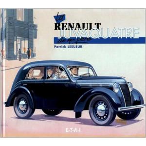 La Renault Juvaquatre de mon père / Patrick Lesueur / Edition ETAI-9782726884317