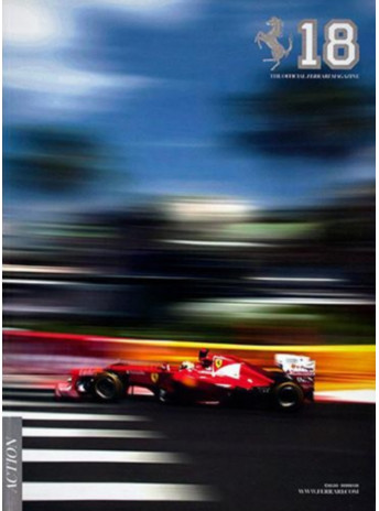 THE OFFICIAL FERRARI MAGAZINE N°18 - ACTION