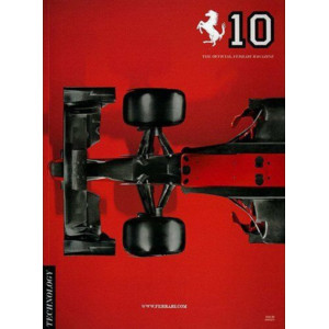 THE OFFICIAL FERRARI MAGAZINE N°10 - TECHNOLOGY