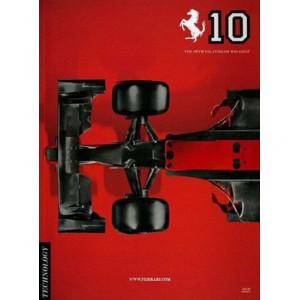 THE OFFICIAL FERRARI MAGAZINE N°10 - TECHNOLOGY