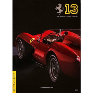 THE OFFICIAL FERRARI MAGAZINE N°13 - SOUND LIGHT