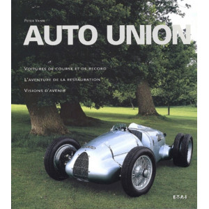 Auto Union / Peter Vann / Edition ETAI-9782726885673