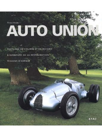Auto Union / Peter Vann / Edition ETAI-9782726885673