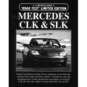 Mercedes CLK , SLK Limited Edition, ROAD TEST / Edition Brooklands Books-9781855205567
