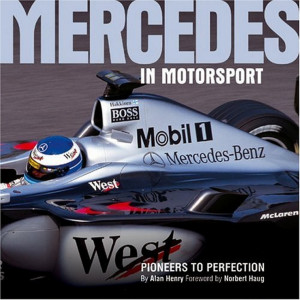 Mercedes in Motorsport: Pioneers to perfection / Alan Henry / Edition Haynes Publishing-9781859606582
