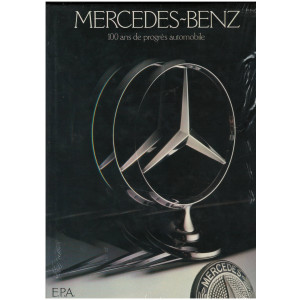 Mercedes-Benz : 100 ans de progrès automobile / Robson Graham / Edition EPA-9782851201584