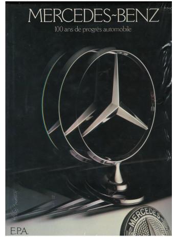 Mercedes-Benz : 100 ans de progrès automobile / Robson Graham / Edition EPA-9782851201584