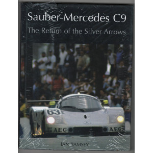 SAUBER-MERCEDES C9 THE RETURN OF THE SILVER ARROWS / IAN BAMSEY / Edition Crowood Press-9781861268365