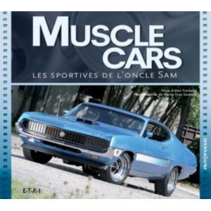 Muscle cars Les sportives de l'oncle Sam / Alex Tremulis / Edition ETAI-9782726897140