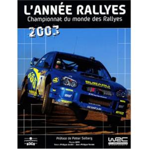 L'Année Rallyes 2003 / Philippe Joubin / Edition Chronosports-9782847070392
