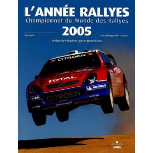 L'Année Rallyes 2005 / Philippe Joubin / Edition Chronosports-9782847071047