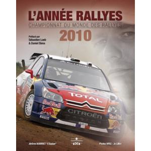 L'Année Rallyes 2010 / Jérôme Bourret / Edition Chronosports-9782847071689
