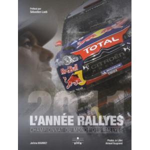 L'Année Rallyes 2011 / Jérôme Bourret / Edition Chronosports-9782847071726