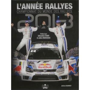 L'Année Rallyes 2013 / Jérôme Bourret / Edition Chronosports-9782847071436