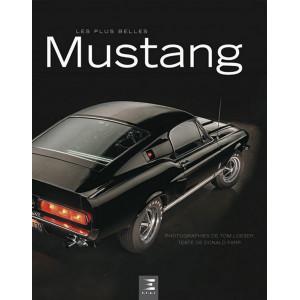 9791028300999-LES PLUS BELLES MUSTANG / Donald Farr, Tom Loeser / Edition ETAI