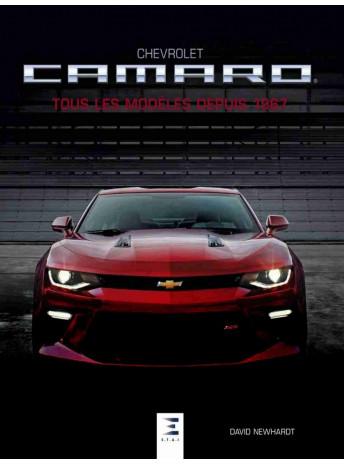 Chevrolet Camaro tous les modèles depuis 1967 / Edition ETAI-9791028302894