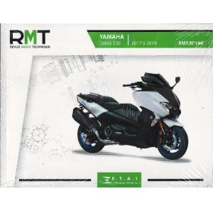 REVUE MOTO TECHNIQUE YAMAHA TMAX 530 de 2017 à 2019 / RMT 196 / 9791028308223