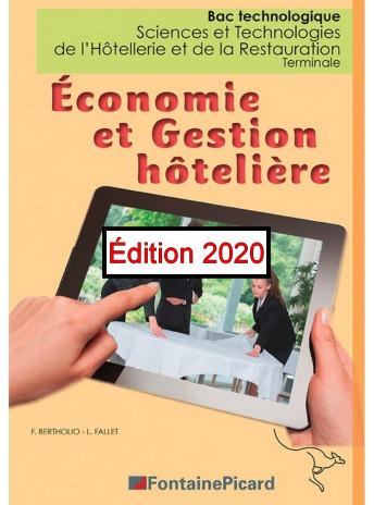 Economie et Gestion hôtelière Terminale / Edition Fontaine Picard / EGH3-9782744631610
