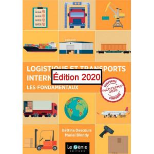 Logistique et transports internationaux Commerce International / Edition Le Génie / EX115-9782375635179
