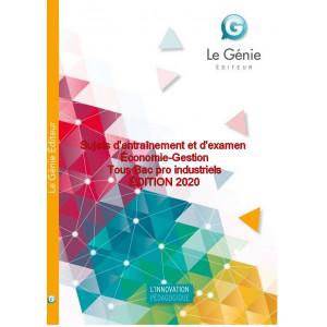 Sujets d'entraînement et d'examen Économie-Gestion Tous Bac pro industriels / Edition Le Génie / AP277-9782375637036