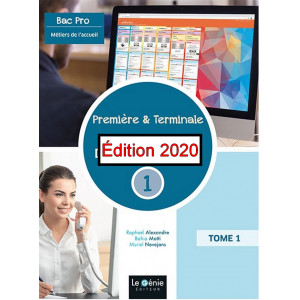Bloc de compétences 1 Gérer l'accueil multicanal BAC Pro Métier de l'accueil 1°et Tle / Edition Le Génie / AP305-9782375637173