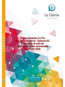 Sujets d'examen Co Pro Épreuve E2 / Edition Le Génie / AP201-9782375637210