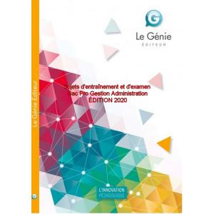 Sujets d'entraînement et d'examen Bac Pro Gestion Administration / Edition Le Génie / AP195-9782375637272