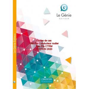 Études de cas Bac Pro Conducteur routier Bac Pro CTRM / Edition Le Génie / AP122-9782375637357
