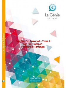 Cas Bac Pro Transport Tome 2 Première, Terminale / Edition Le Génie / AP126-9782375630716