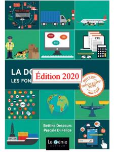 La douane les fondamentaux Commerce International / Edition Le Génie / EX104-9782375635155