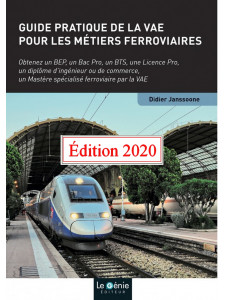 Guide pratique de la VAE pour les métiers ferroviaires / Edition Le Génie / EX116-9782375635186