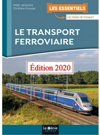 Le transport ferroviaire / Edition Le Génie / EX118-9782375637395