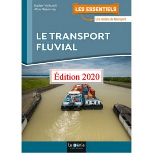 Le transport fluvial / Edition Le Génie / EX117-9782375637401