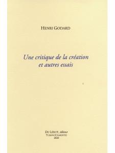 UNE CRITIQUE DE LA CREATION ET AUTRES ESSAIS / 9782355481468