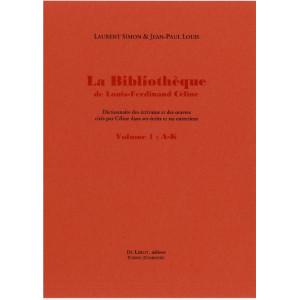 LA BIBLIOTHEQUE DE LOUIS-FERDINAND CELINE / 2 volumes / Editions Du Lérot