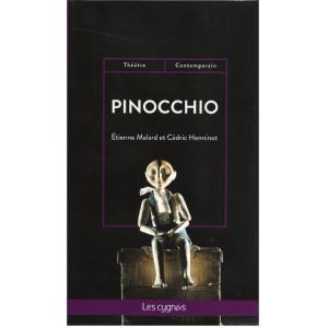 PINOCCHIO / Etienne Malard et Cédric Henninot / Editions Les Cygnes / 9782369443353