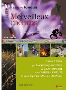 Merveilleux chemins au sud de la rivière Dordogne / Marie Vayssière / Édition TERTIUM