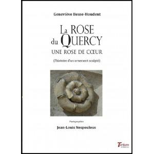La rose du Quercy Une rose de cœur / Geneviève Besse-Houdent / Édition TERTIUM