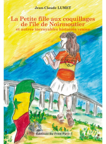 La Petite fille aux coquillages de l'île Noirmoutier / Jean-Claude Lumet / Edition Du Petit Pavé