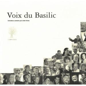 Voix du Basilic / Alain Freixe / Edition L' AMOURIER